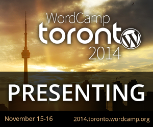 I will be speaking at WordCamp Toronto - November 15-16, 2014. For more information, visit 2014.toronto.wordcamp.org
